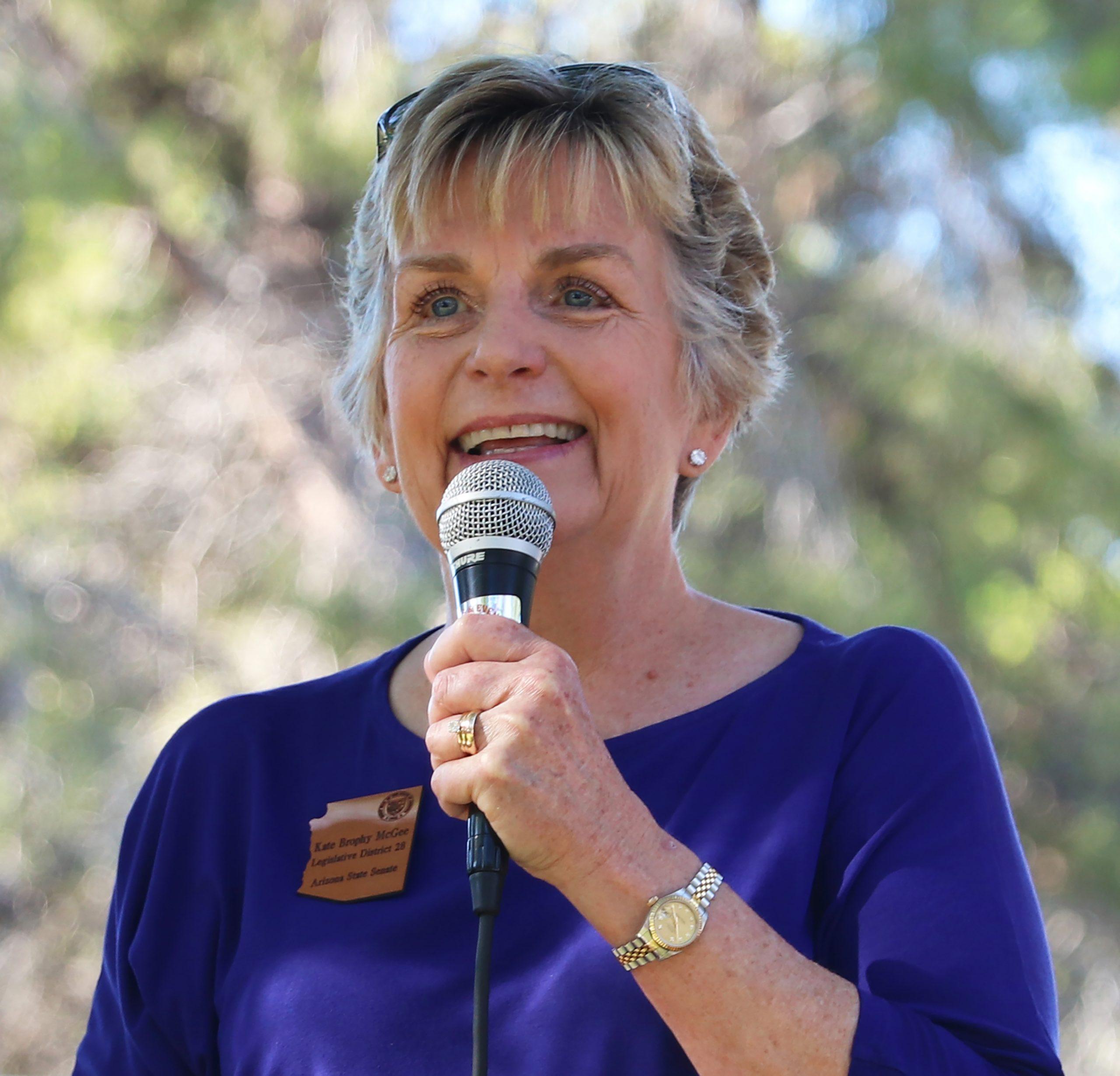 The Honorable Kate Brophy McGee, Arizona Senate (LD28): 2017 - 2021  Arizona House of Representatives (LD28): 2011 - 2017